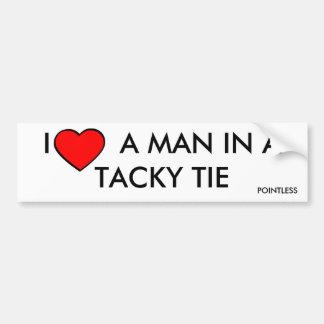 "Pointless Bumper Sticker - ""I Love A Man..."""