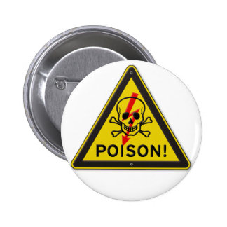Poison Warning Skull and Crossbones sign 2 Inch Round Button