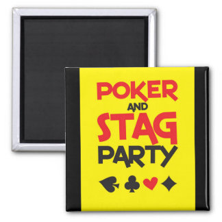 Poker and STAG party greeting card Square Magnet