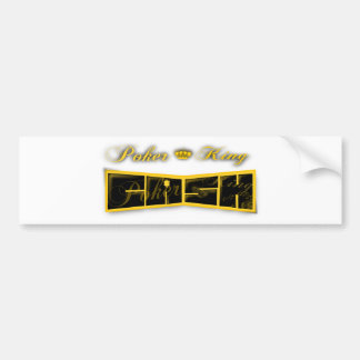 poker king cash bumper sticker