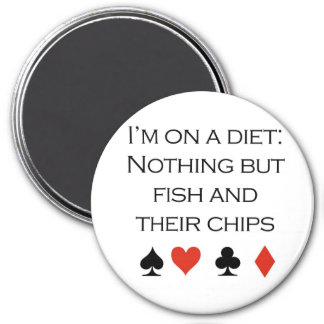 "Poker T-shirts: ""Nothing but fish and chips"" Magnet"