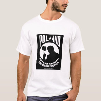 Poland - You are not forgotten T-Shirt
