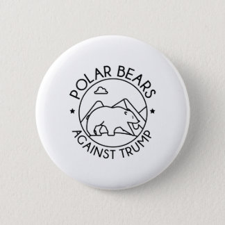 Polar Bears Against Trump 2 Inch Round Button