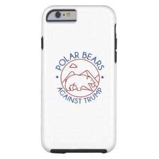 Polar Bears Against Trump Tough iPhone 6 Case