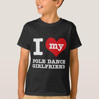 pole dance Girlfriend designs T-Shirt