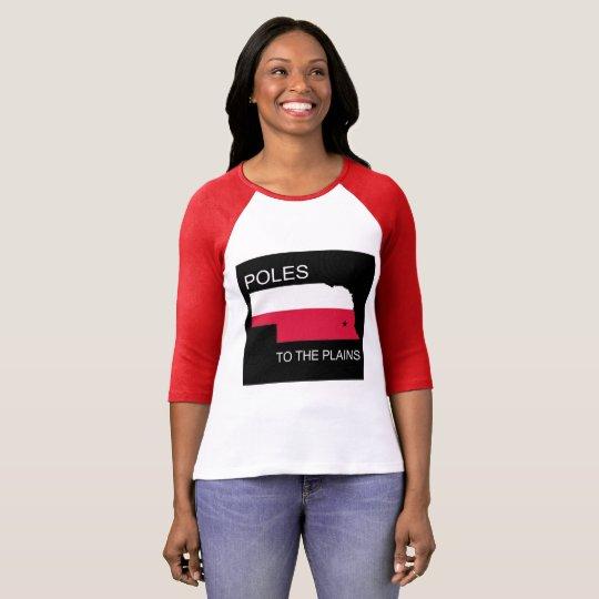 POLES TO THE PLAINS T-Shirt