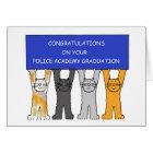 Police Academy graduate congratulations. Card