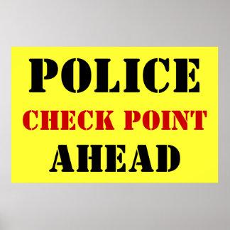 Police Checkpoint Ahead Print