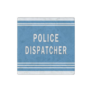 Police Dispatchers Stone Magnets