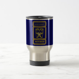Police Lieutenant Retired Badge Travel Mug
