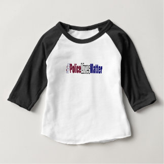 # Police lives matter Baby T-Shirt