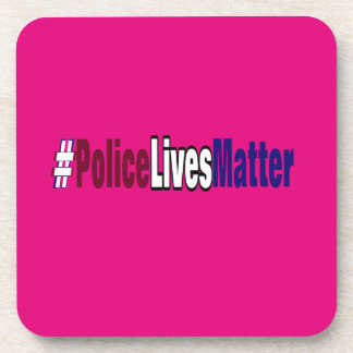 # Police lives matter Beverage Coaster
