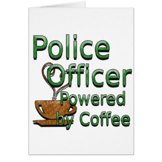 Police Officer Powered by Coffee Card