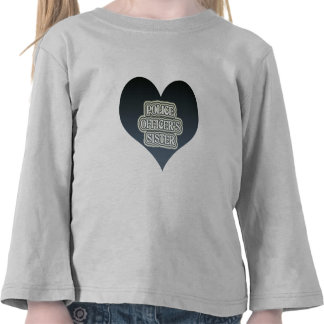 Police Officer's Sister T Shirts