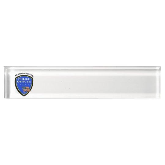 Police Serving Proudly Desk Nameplate