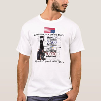 POLICE STATE IN AMERICA T-Shirt