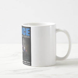 Police To Protect And Serve Coffee Cup