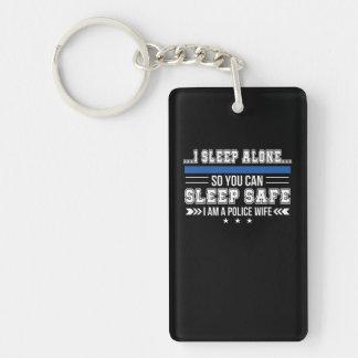 Police Wife Sleep Alone You Can Sleep Safe Keychain