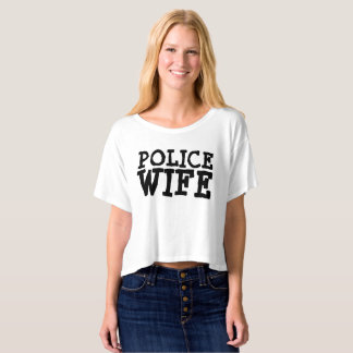 POLICE WIFE T-shirts