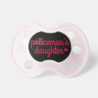 """Policeman's Daughter"" Pacifier"