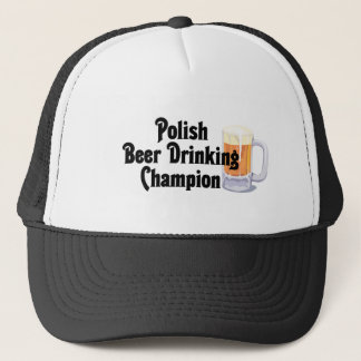 Polish Beer Drinking Champion Trucker Hat