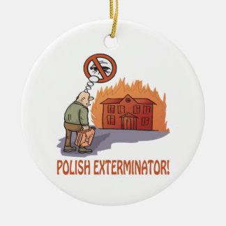 Polish Exterminator Round Ceramic Ornament