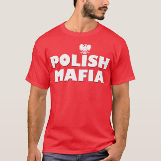 POLISH MAFIA T-Shirt