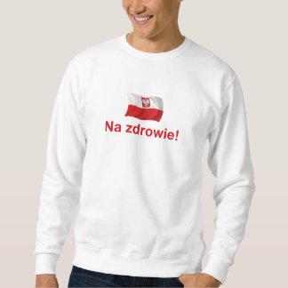 Polish Na zdrowie! (To your health!) Sweatshirt