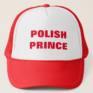 POLISH PRINCE TRUCKER HAT