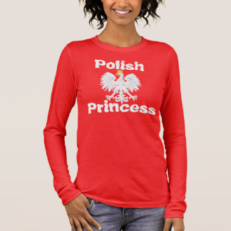 Polish Princess Long Sleeve T-Shirt