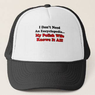 Polish Wife Knows It All Trucker Hat
