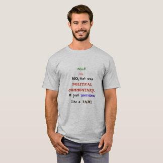 Political Commentary Fart Shirt