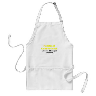 Political Correctness Liberal Thought Control Standard Apron
