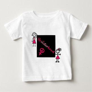 Political Protest Resisterhood Stick Women Baby T-Shirt