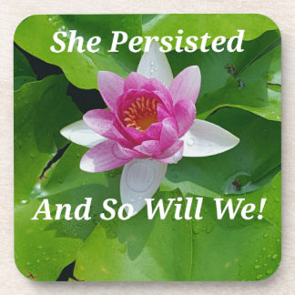 Political 'She Persisted' Pink Lotus Flower Coaster