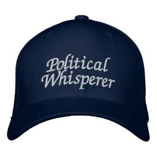 Political Whisperer Embroidered Hats
