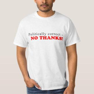 Politically Correct Tee Shirt