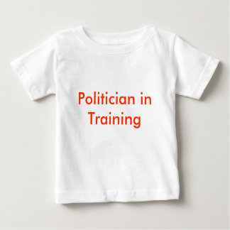 Politician in Training Baby T-Shirt
