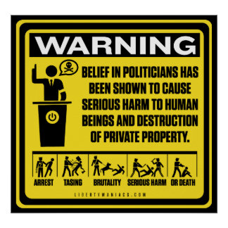 Politicians Warning Poster