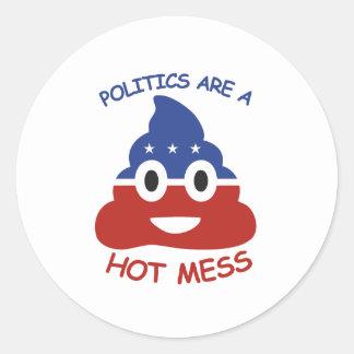 Politics are a Hot Mess 2016 - Round Sticker