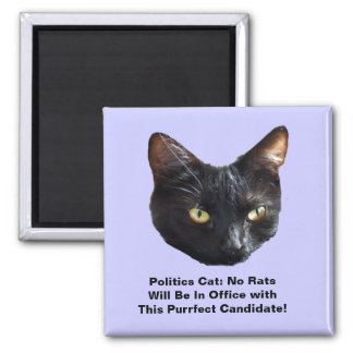 Politics Cat No Rats Will Be In Office Sq Magnet