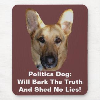 Politics German Shepherd Dog Will Bark The Truth Mouse Pad