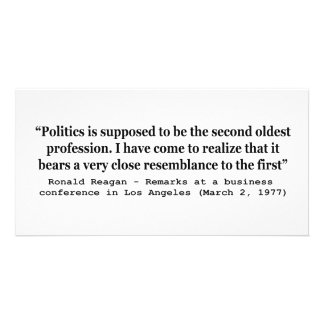 Politics is the Worlds Second Oldest Profession Personalized Photo Card