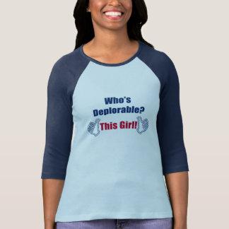 | politique qui est | déplorable ce Girl| drôle T-shirt
