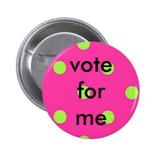 polka dots, vote for me 2 inch round button