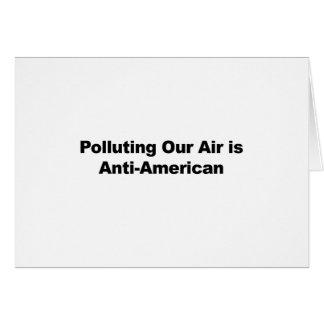 Polluting Our Air is Anti-American Card
