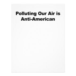 Polluting Our Air is Anti-American Letterhead