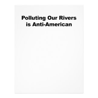 Polluting Our Rivers is Anti-American Letterhead