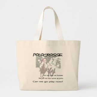 Polocrosse - Can we Go Play Now? Large Tote Bag