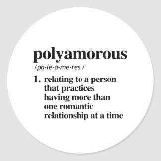 Polyamorous Definition - Defined LGBTQ Terms - Classic Round Sticker